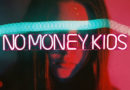 NO MONEY KIDS Trouble
