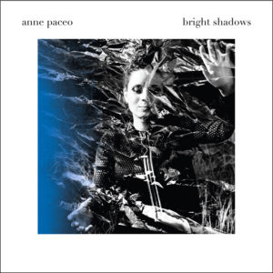 anne paceo bright shadows chronique