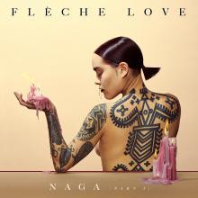 fleche-love-naga-part-I-chronique-litzic