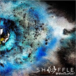 shuffle-won-t-they-fade-album-chronique-progressif