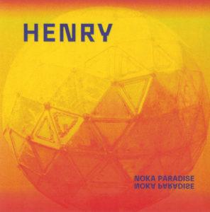 henry-ep-noka-paradise-chronique-electro-rock