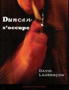 david laurençon duncan s'occupe chronique