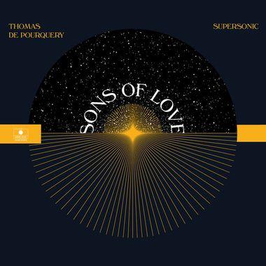 thomas de pourquery sons of love chronique