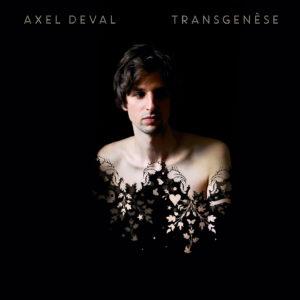 axel-deval-transgenèse-deuxième-album-chronique