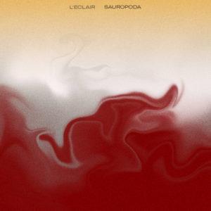 l-eclair-sauropoda-nouvel-album