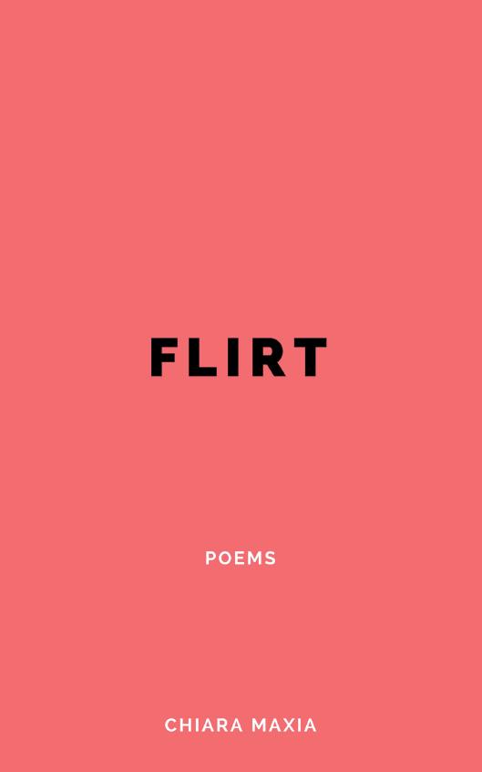 chiara maxia flirt recueil de poèmes