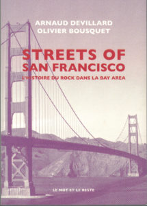streets of san francisco arnaud devillard olivier bousquet chronique