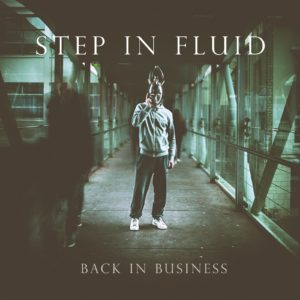 step in fluid back in business chronique