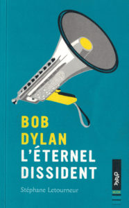Bob dylan l'éternel dissident