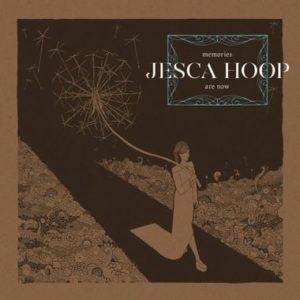 jesca hoop memories are now