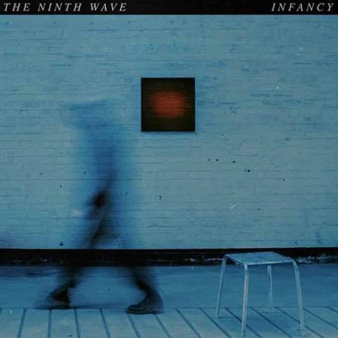 the ninth wave infancy part 1 chronique