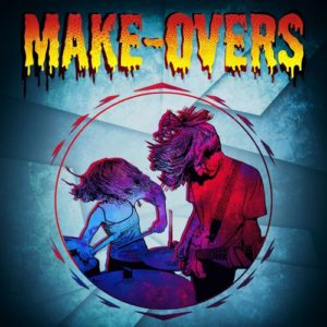 Make-Overs grip on you Ep chronique