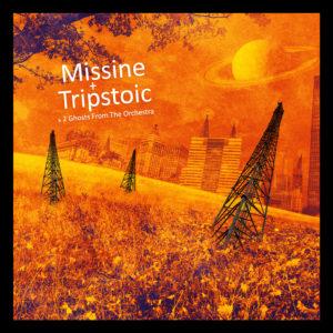 missine+tripstoic &2 ghosts orchestra chronique
