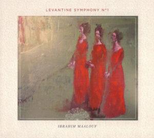 Ibrahim Maalouf Levantine chronique