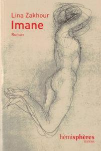 Imane Lina Zakhour roman chronique