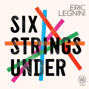eric legnini six strings under