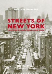 streets of new york l'histoire du rock dans big apple philippe brossat