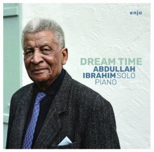 abdulah ibrahim dream time