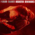 parlor snakes disaster serenades