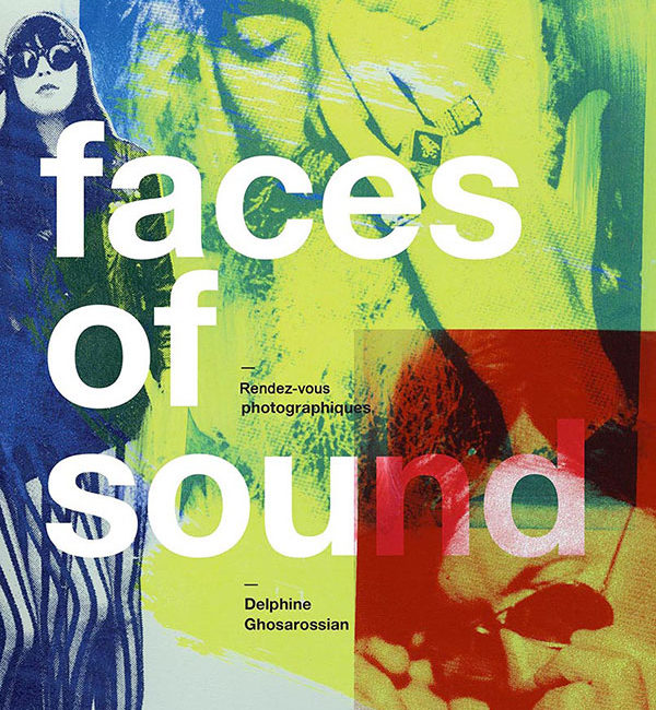 faces of sound delphine ghosarossian