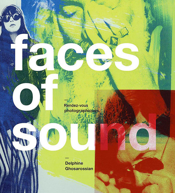 faces of sound delphine ghosarossian