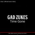 gad zuckes time gone