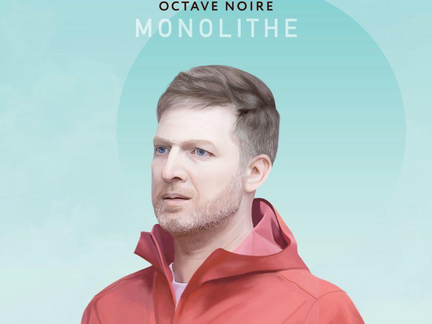 OCTAVE NOIRE MONOLITHE