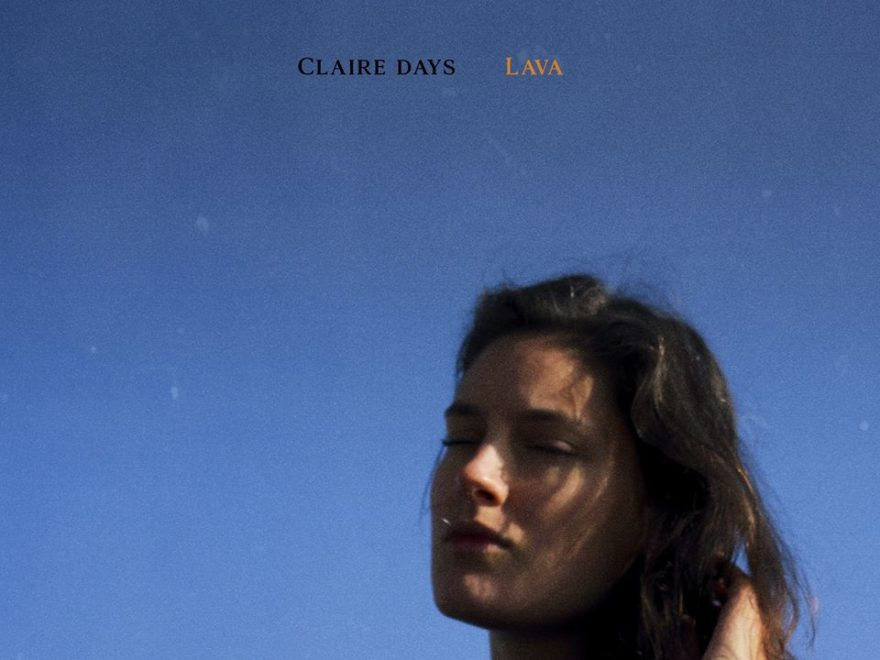 claire days lava