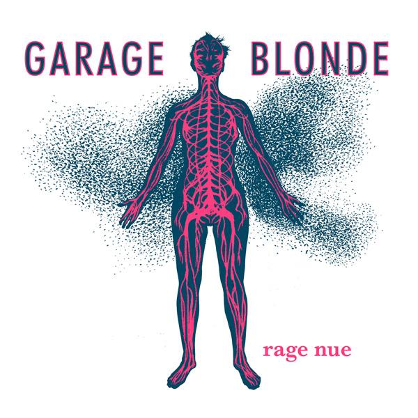 garage blonde rage nue