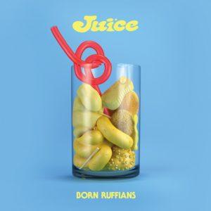 born ruffians dedication juice
