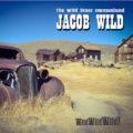 jacob wild wild wild wild