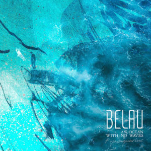 Belau an ocean with no waves
