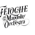 féloche and the mandolin orchestra