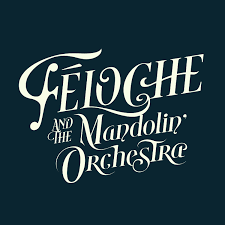 féloche and the mandolin orchestra