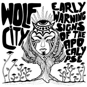 wolf city early warning signs of the apocalypse
