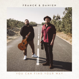 franck & damien you can find your way