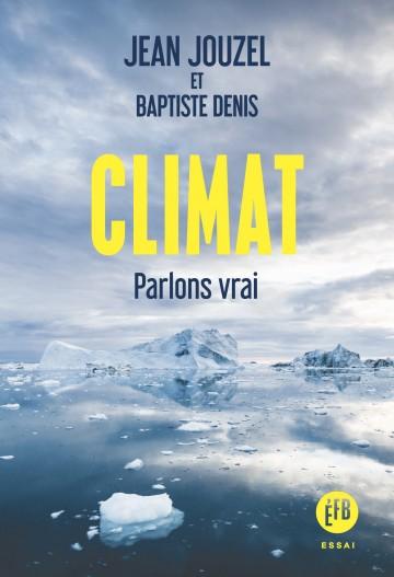 jean jouzel baptiste denis climat parlons vrai