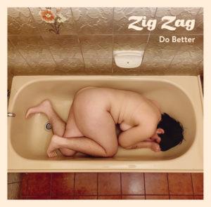zig zag do better sorry