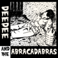 deedee & the abracadabras