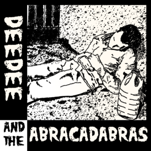 deedee & the abracadabras