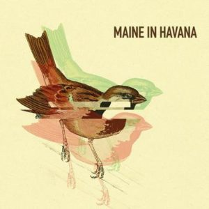 Maine in havana playlist reconfinement