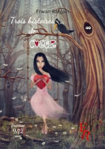 erwan bargain 3 histoires de coeur livre jeunesse