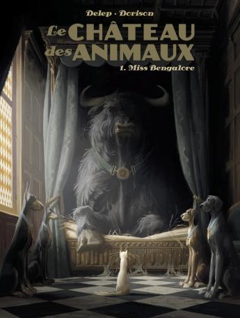 Le chateau des animaux Xavier Dorison Félix Delep