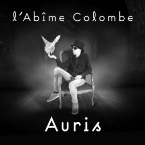 auris l'abîme colombe