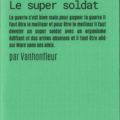 le super soldat par vanhonfleur