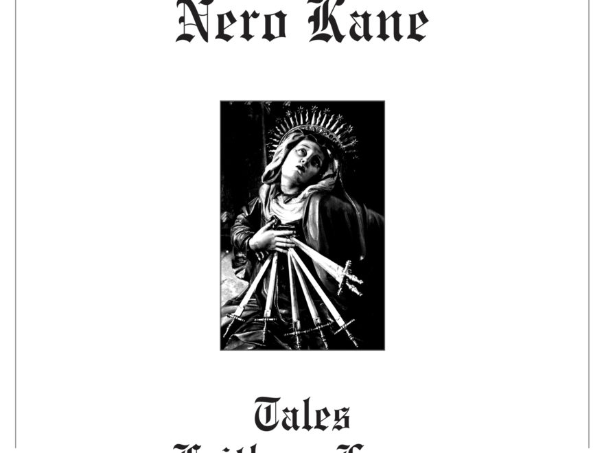nero kane tales of faith and lunacy