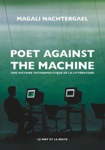 magali nachtergael poet against the machine