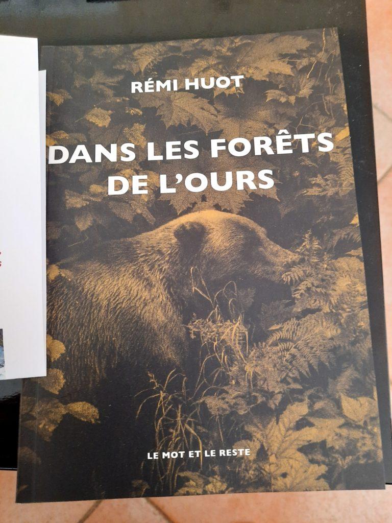 dans les forêts de l'ours Rémi Huot