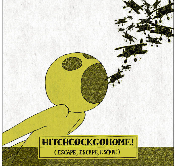 hitchcockgohome ! (escape, escape, escape)