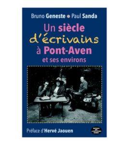 un siècle d'écrivains à Pont-Aven et ses environs de Paul Sanda et Bruno Geneste